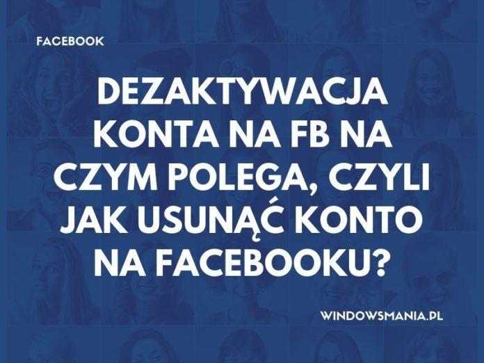 deaktiviranje računa na fb-u što je to ili kako obrisati račun na facebooku