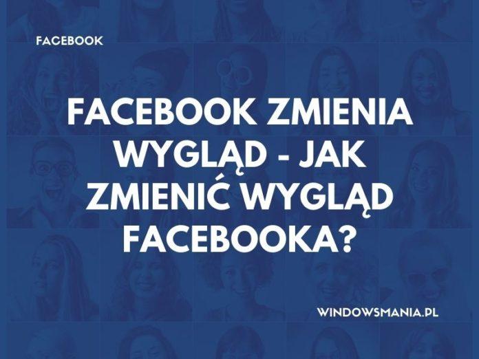 facebook izmaiņas izskatās tāpat kā jūs maināt facebook izskatu