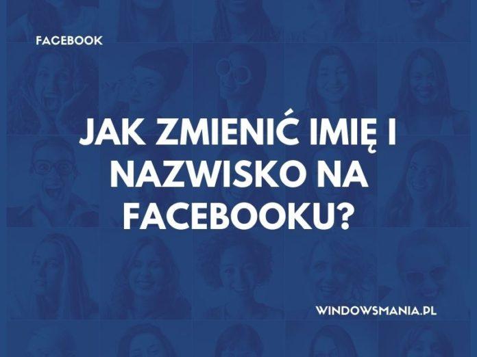 como cambiar tu nombre y apellido en facebook