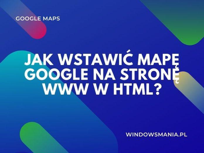 jak vložit mapu google na web v html