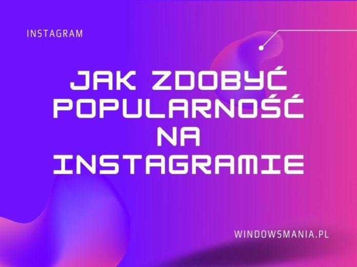 cum să devii popular pe Instagram