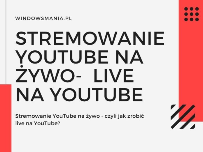 youtube pretakanje v živo ali kako v živo na youtube