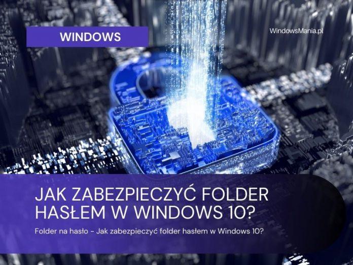 """slaptažodžių aplankas, kaip apsaugoti slaptažodį slaptažodžiu """"Windows 10"""""""