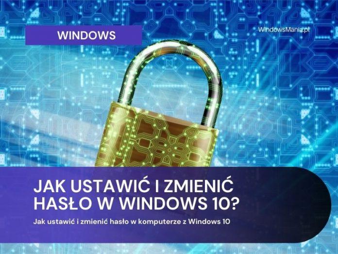 Kako postaviti i promijeniti lozinku na računaru s Windowsom 10