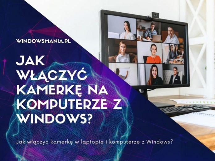 kako vklopiti spletno kamero v prenosnem računalniku in računalniku z okni