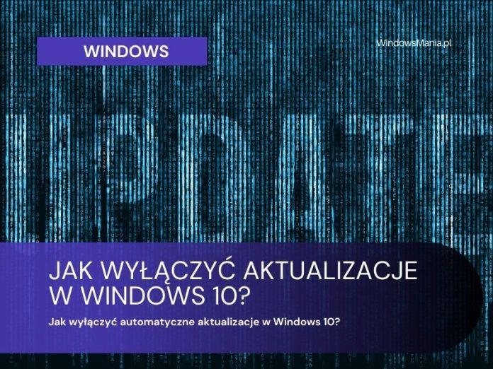 kako isključiti automatsko ažuriranje u sustavu Windows 10
