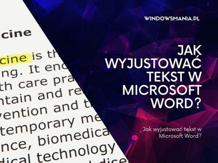 kā attaisnot tekstu Microsoft Word