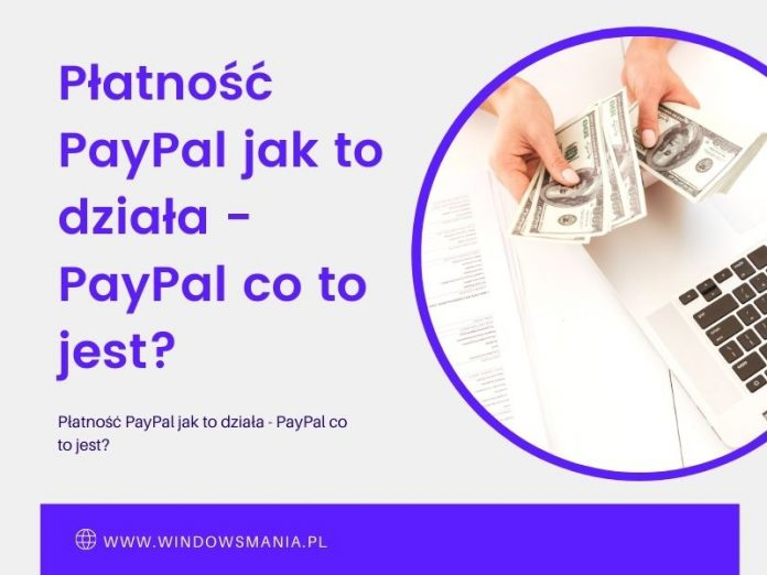paypal maksājums kā tas darbojas paypal kas tas ir