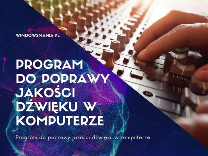 program do poprawy jakosci dzwieku w komputerze